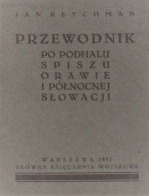 Reychman Jan - Przewodnik po Podhalu, Spiszu, Orawie i północnej Słowacji.