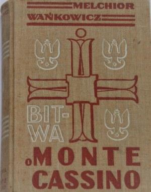 Wańkowicz Melchior - Bitwa o Monte Cassino. T. 1-3. Wyd. 1.