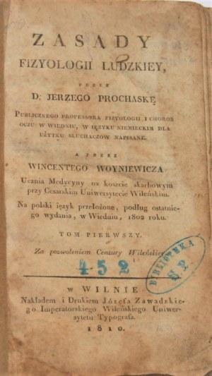 Prochaska Jerzy - Zasady fizyologii ludzkiey... Wilno 1810 Nakł. i Druk. Józefa Zawadzkiego.