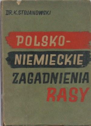 Stojanowski Karol - Polsko-niemieckie zagadnienia rasy.