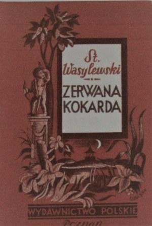 Wasylewski Stanisław - Zerwana kokarda