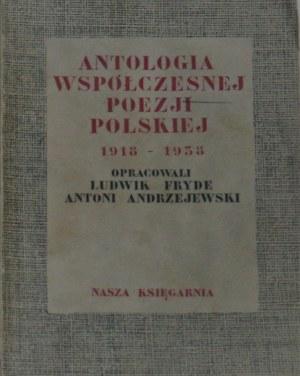 Antologia współczesnej poezji polskiej 1918-1938. Oprac.: Ludwik Fryde i Antoni Andrzejewski.
