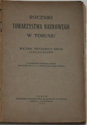 Roczniki Towarzystwa Naukowego w Toruniu. R. XXXII Jubileuszowy.