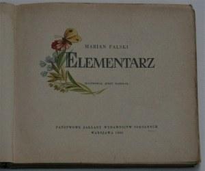 Falski Marian - Elementarz. Ilustrował Jerzy Karolak. Warszawa 1960 PZWS. Wyd. 5.