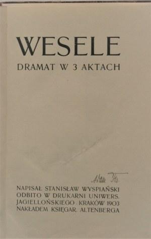 Wyspiański Stanisław - Wesele. Dramat w 3 aktach. Wyd. 3. Kraków 1903.