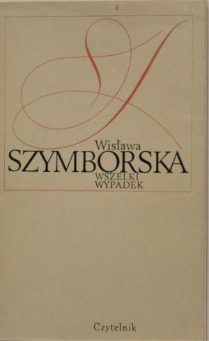 Szymborska Wisława - Wszelki wypadek. Warszawa 1972 Czytelnik. Wyd. 1.