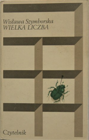 Szymborska Wisława - Wielka liczba. Warszawa 1976 Czytelnik. Wyd. 1.