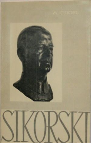 Kukiel Marian - Generał Sikorski. Żołnierz i mąż stanu Polski Walczącej.