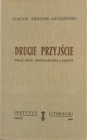 Herling-Grudziński Gustaw - Drugie przyjście oraz inne opowiadania i szkice. Wyd. 1.
