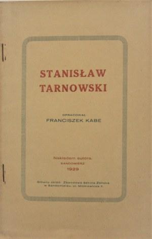 Kabe Franciszek - Stanisław Tarnowski (1837-1917). 1929 Sandomierz.