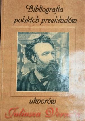 [Łachaciński Winicjusz, Zydorczak Andrzej] - Bibliografia polskich przekładów utworów Juliusz Verne`a.