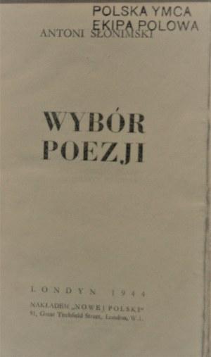 Słonimski Antoni - Wybór poezji. Wyd. 1. Londyn 1944