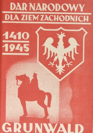 DAR NARODOWY DLA ZIEM ZACHODNICH 1410 - 1945 GRUNWALD - cegiełka