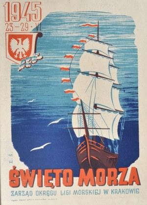 ŚWIĘTO MORZA ZARZĄD OKRĘGU LIGI MORSKIEJ W KRAKOWIE 1945 23-29.VI