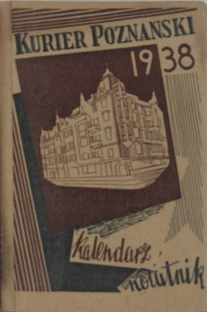 Kalendarz Notatnik Kuriera Poznańskiego na rok 1938.