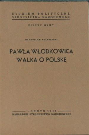 Folkierski Władysław - Pawła Włodkowica walka o Polskę. Londyn 1955.