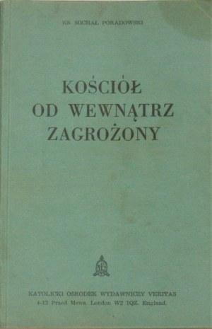 Poradowski Michał - Kościół od wewnątrz zagrożony. Londyn 1983.