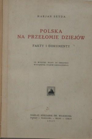 Seyda Marjan - Polska na przełomie dziejów. Fakty i dokumenty. Od wybuchu wojny do zbrojnego wystąpienia Stanów Zjednoczonych.