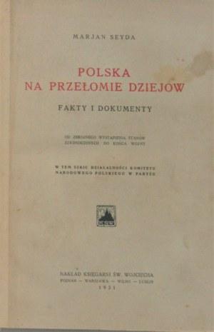 Seyda Marjan - Polska na przełomie dziejów. Fakty i dokumenty. Od zbrojnego wystąpienia Stanów Zjednoczonych do końca wojny.