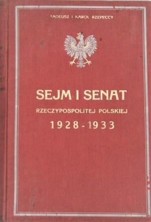 Rzepeccy Tadeusz i Karol - Sejm i Senat 1928-1933. Poznań 1928.
