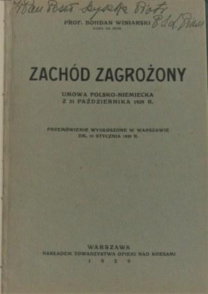 Winiarski Bohdan - Zachód zagrożony. Umowa polsko-niemiecka z 31 października 1929 r. Warszawa 1930.