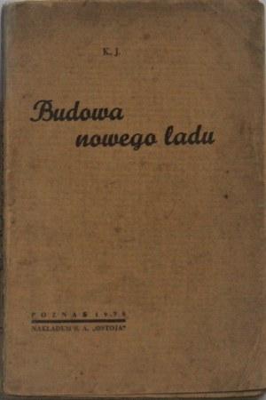 [Jędrzejewski Klemens] - Budowa nowego ładu. Poznań 1938.