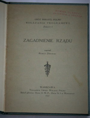 Dmowski Roman - Zagadnienie rządu. Warszawa 1927.