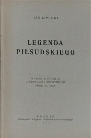 [Pannenkowa Irena] - Legenda Piłsudskiego. Wyd. 2 poprawione i rozszerzone przez autora. Poznań 1923.