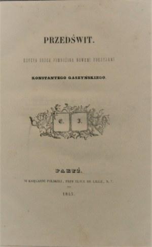 [Krasiński Zygmunt] - Przedświt. Edycya druga pomnożona nowemi poezyjami Konstantego Gaszyńskiego. Paryż 1845.