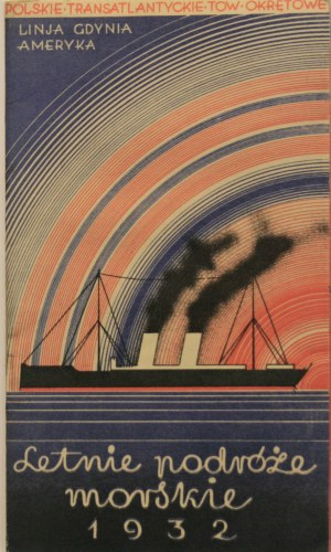 Letnie podróże morskie Gdynia-Ameryka, 1932 r.