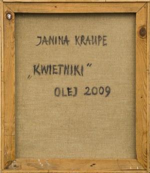 Janina KRAUPE-ŚWIDERSKA (1921 - 2016), Kwietniki, 2009