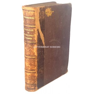 DOBIESZEWSKI-  PRZEWODNIK DO KLIMATYCZNEGO LECZENIA wyd. 1878