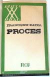 KAFKA - PROCES. Wyd.1, tłumaczył Bruno Schulz
