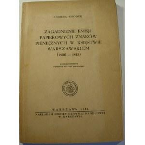 Andrzej Grodek, Zagadnienie emisji papierowych znaków pieniężnych w Księstwie Warszawskiem (1806-1813)