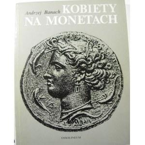 Andrzej Banach, Kobiety na monetach