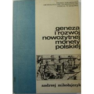 Andrzej Mokołajczyk, Geneza i rozwój nowożytnej monety polskiej