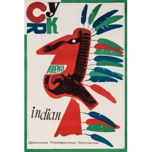 Józef Mroszczak, Cyrk - Arena Indian, 1963