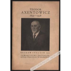 Teodor Axentowicz 1859-1938, Katalog wystawy pośmiertnej 30 grudnia 1938 - 2 lutego 1939