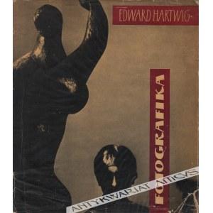 Edward Hartwig, Fotografika [dedykacja autorska]