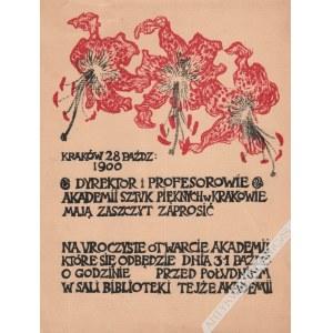 Józef Mehoffer [?], [projekt] [druk ulotny, ok. 1900 r.] Zaproszenie na uroczyste otwarcie Akademii Sztuk Pięknych w Krakowie