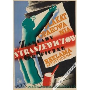 Tadeusz Gronowski (1894-1990), [plakat, 1932] Zakłady Graficzne Straszewiczów. Plakat, opakowania, reklama artystyczna. Warszawa, Leszno 112