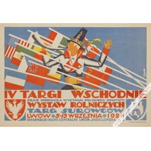 Tadeusz Gronowski (1894-1990), [plakat, 1924] IV Targi Wschodnie oraz Pierwsza Wystawa Polskiego Komitetu Wystaw Rolniczych. Targ Surowców. Lwów 5-15 września 1924