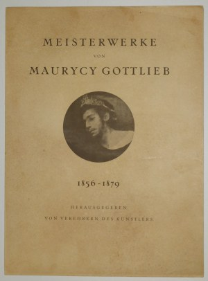 GOTTLIEB, MAURYCY. Meisterwerke von Maurycy Gottlieb 1856-1879; krótka biografia artysty autorstwa d ...