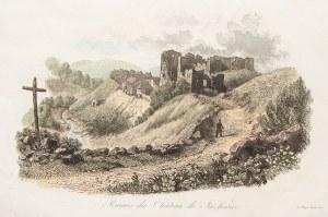 JAZŁOWIEC. Ruiny zamku; ryt. Auguste François Alés, druk. Leclere; po fachowej konserwacji; wym. ark ...