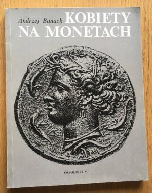 Andrzej Banach, Kobiety na Monetach.