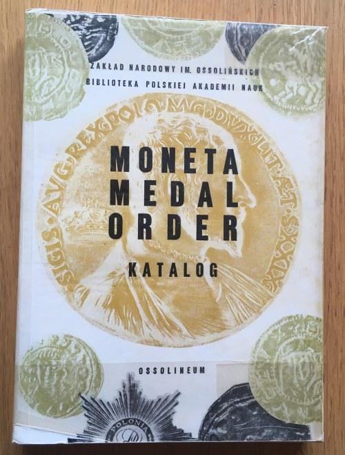 MONETA MEDAL ORDER