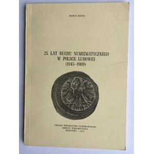Marian Haisig, 25 LAT RUCHU NUMIZMATYCZNEGO W POLSCE LUDOWEJ (1945 - 1969)