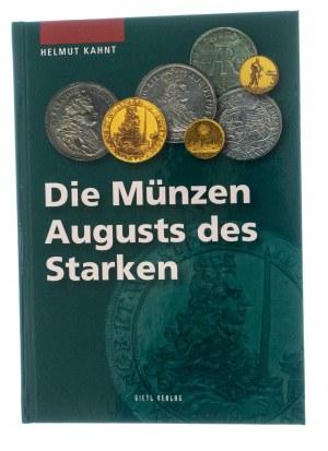 Helmut Kahnt, Die Münzen August des Starken (Monety Augusta Mocnego), Gietl Verlag 2009