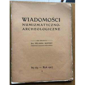 WIADOMOŚCI NUMIZMATYCZNO ARCHEOLOGICZNE Nr 69/1907, Kraków.