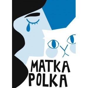 Agata Kacprzak, Matka Polka